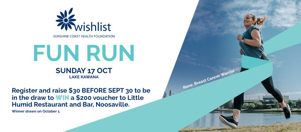 Register for the Wishlist Fun Run to win a swag of prizes.